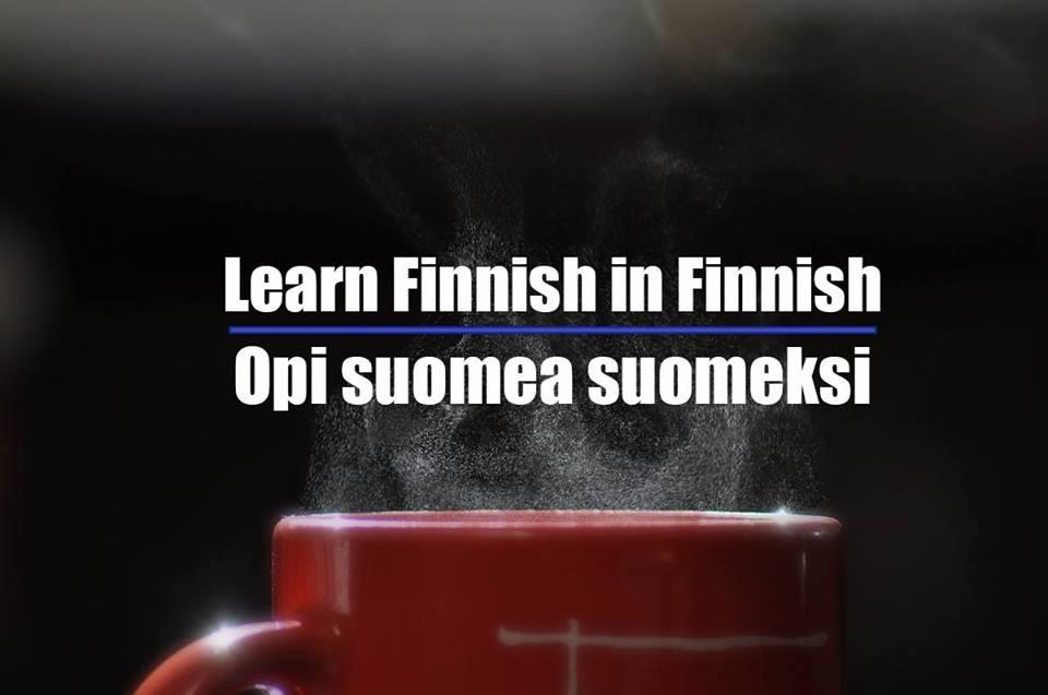 Learn Finnish in Finnish - Opi suomea suomeksi - joka keskiviikko